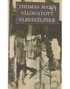 Válogatott elbeszélések - Thomas Mann
