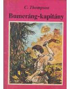 Bumeráng-kapitány - Thompson, C.
