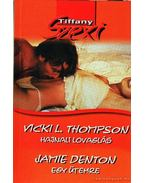 Hajnali lovaglás / Egy ütemre - Thompson, Vicki Lewis, Denton, Jamie