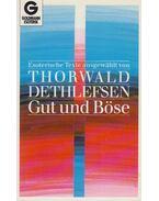 Gut und Böse - Thorwald Dethlefsen