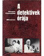 A detektívek órája - Thorwald, Jürgen