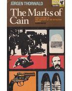 The Marks of Cain - Thorwald, Jürgen