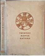 Magyar krónika (Egészpergamen kötésben) (Számozott) - Thuróczi János