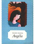 Angéla - Thury Zsuzsa