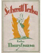 Schmitt Terka (dedikált) - Thury Zsuzsa