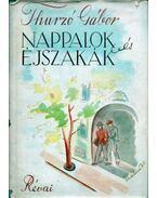 Nappalok és éjszakák - Thurzó Gábor