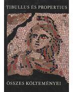 Tibullus és Propertius összes költeményei - Tibullus, Propertius