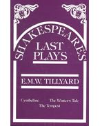Shakespeare's Last Plays - TILLYARD, E.M.W.