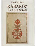 Rábaköz és a Hanság (dedikált) - Timaffy László