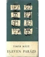 Eleven parázs - Timár Máté
