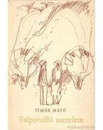 Talponálló szerelem - Timár Máté