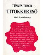Titokkereső - Tüskés Tibor