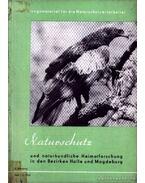 Naturschutz und naturkundliche Heimatforschung in den Bezirken Halle und Magdeburg - Több német szerző