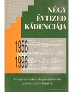 Négy évtized kádenciája 1956-1996 - Több szerkesztő
