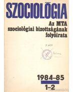 Szociológia 1984-85. 1-2. - Több szerkesztő
