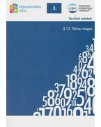 2011. évi népszámlálás - 3. Területi adatok - 3.17. Tolna megye - Több szerző