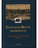 Csongrád megye kézikönyve - Több szerző