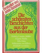 Die Schönsten Geschichten aus der Gartenlaube - Több szerző