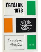 Égtájak 1973 - Több szerző