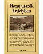 Hazai utazók Erdélyben - Több szerző