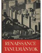 Renaissance tanulmányok - Több szerző, Kardos Tibor