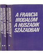 A francia irodalom a huszadik században I-II. - Több szerző, Köpeczi Béla