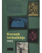 Korunk technikája 1964 - Várhelyi Tamás