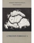 A Trianon forrásai I. - Több szerzős