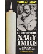 In memoriam Nagy Imre (dedikált) - Tóbiás Áron