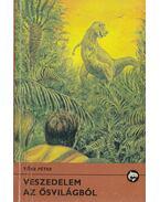 Veszedelem az ősvilágból - Tőke Péter