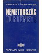 Németország története - Tokody Gyula, Niederhauser Emil