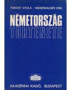 Németország története (dedikált) - Tokody Gyula, Niederhauser Emil