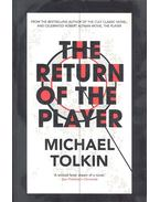 The Return of the Player - TOLKIN, MICHAEL