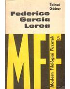 Federico García Lorca - Tolnai Gábor
