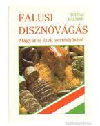Falusi disznóvágás - Tolnai Kálmán