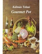 Gourmet Pot - Tolnai Kálmán
