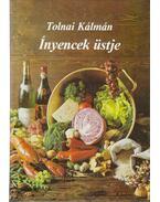 Ínyencek üstje (Dedikált) - Tolnai Kálmán