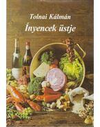 Ínyencek üstje - Tolnai Kálmán
