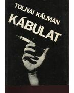 Kábulat - Tolnai Kálmán