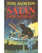 Sátán vagy géniusz? - Tom Agoston