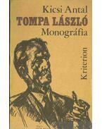 Tompa László (dedikált) - Kicsi Antal