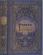 Tompa Mihály összes költeményei I. - Tompa Mihály