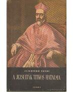 A jezsuiták titkos hatalma - Tondi, Alighiero