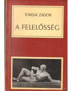 A felelősség - Tordai Zádor