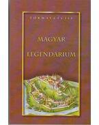 Magyar legendárium - Tormay Cécile