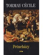 Petneházy - Tormay Cécile