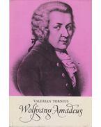 Wolfgang Amadeus - Tornius, Valerian