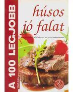 A 100 legjobb húsos jó falat - Toró Elza