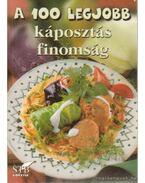 A 100 legjobb káposztás finomság - Toró Elza