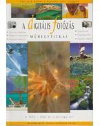 A digitális fotózás műhelytitkai - Török György, Richard Keating, Enczi Zoltán